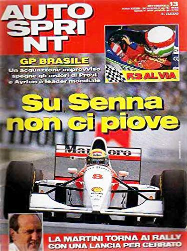Autosprint Auto Sprint 13 Marzo 1993 Senna, Cheever, Lancia Delta Hf