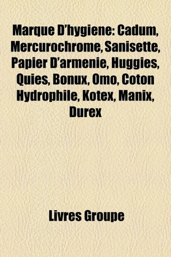 marque-dhygine-cadum-mercurochrome-sanisette-papier-darmnie-huggies-quies-bonux-omo-coton-hydrophile