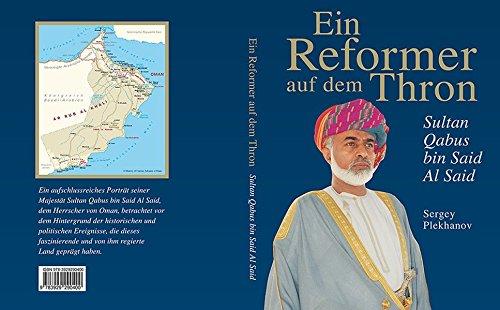 Ein Reformer auf dem Thron - Sultan Qabus bin Said Al Said (Sultan Bin)