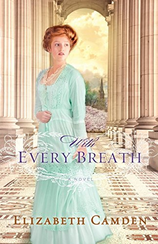 With Every Breath por Elizabeth Camden