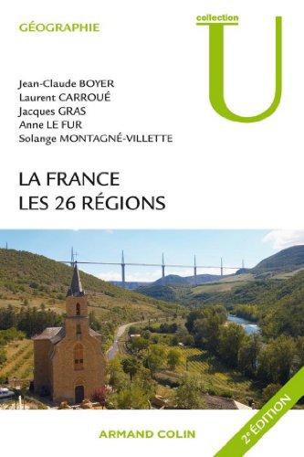 La France : Les 26 rgions (Geographie)