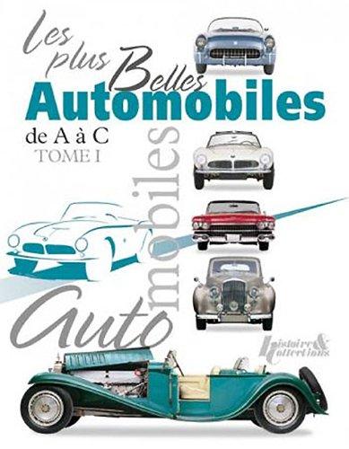 Les plus belles automobiles (tome 1) par Collectif