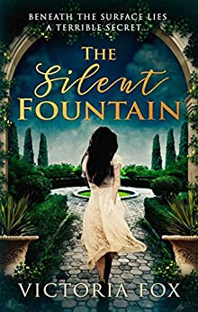 The Silent Fountain by [Fox, Victoria]