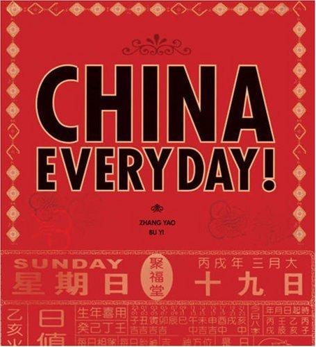 CHINA EVERYDAY by Zhang Yao (2007-10-30)