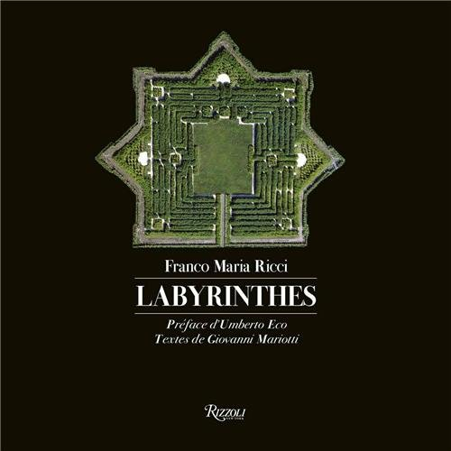 Labyrinthes par Franco Maria Ricci