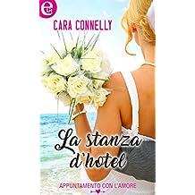 La stanza d'hotel (eLit) (Appuntamento con l'amore Vol. 5) (Italian Edition)