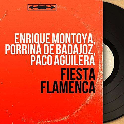 Fiesta Flamenca (Mono Version) de Porrina de Badajoz, Paco Aguilera ...