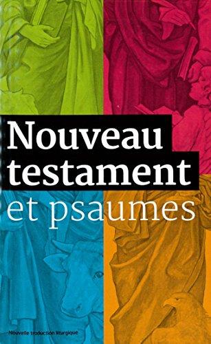 Nouveau Testament et Psaumes par Anonyme