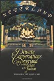 Private Conversations in Neverland with Michael Jackson by Van Valin II MD, William B. (2012) Paperback