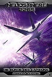 Heliosphere 2265 - Band 6: Die Bürde des Captains (Science Fiction) (German Edition)