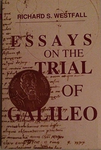 Essays on the Trial of Galileo: From the Vatican Observatory Foundation (Studi galileiani) by Richard S. Westfall (1990-06-05)