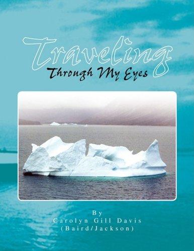 Traveling Through My Eyes