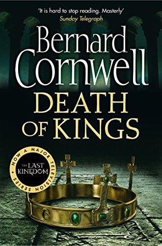 Death of Kings (The Last Kingdom Series, Book 6) (English Edition) por Bernard Cornwell