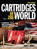 Image de Cartridges of the World: A Complete and Illustrated Reference for Over 1500 Cart