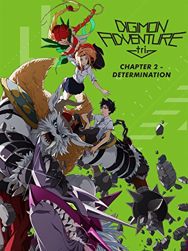 Digimon Adventure Tri - Chapter 2 - Determination