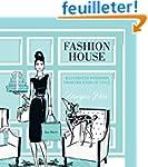 Fashion House: Illustrated Interiors...