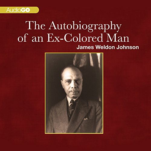The Autobiography of an Ex-Colored Man  Audiolibri