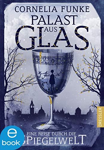 Buchseite und Rezensionen zu 'Palast aus Glas: Eine Reise durch die Spiegelwelt' von Cornelia Funke
