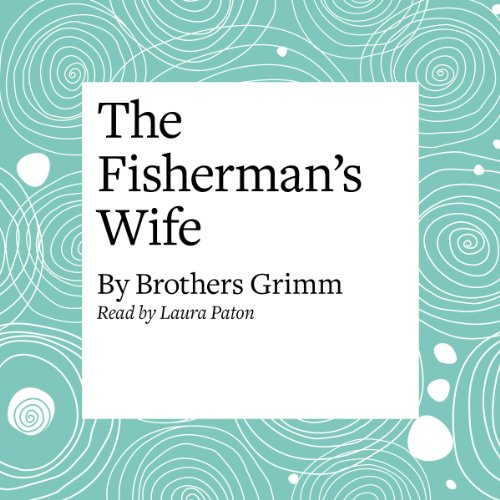 The Fisherman's Wife  Audiolibri
