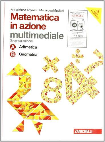 Matematica in azione. Per la Scuola media. Con DVD-ROM. Con espansione online: 1