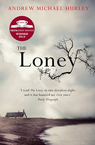 The Loney: 'The Book of the Year 2016' por Andrew Michael Hurley