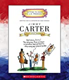 Jimmy Carter: Thirty-Ninth President 1977-1981 (Getting to Know the U.S. Presidents)