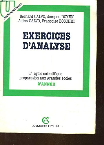 Exercices d'analyse : 1er cycle scientifique, préparation aux grandes écoles, 2e année