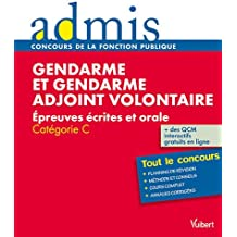 Gendarme et gendarme adjoint volontaire : Epreuves écrites et orale, Catégorie C