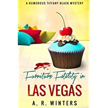 Furniture Fatality in Las Vegas: A Cozy Tiffany Black Mystery (Tiffany Black Mysteries Book 9)