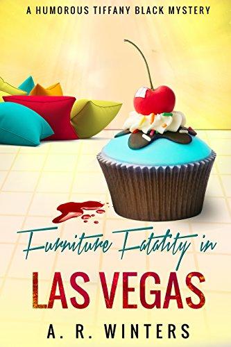 furniture-fatality-in-las-vegas-a-cozy-tiffany-black-mystery-tiffany-black-mysteries-book-9