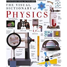 Eyewitness Visual Dictionary of Physics by DK Publishing (1995-09-09)