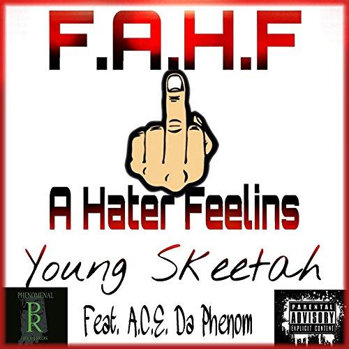 F.A.H.F. (feat. A.C.E. Da Phenom)