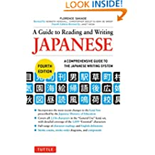 A Guide to Reading and Writing Japanese: Fourth Edition (2,136 Japanese Kanji Characters)