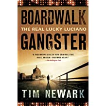 Boardwalk Gangster: The Real Lucky Luciano (English Edition)