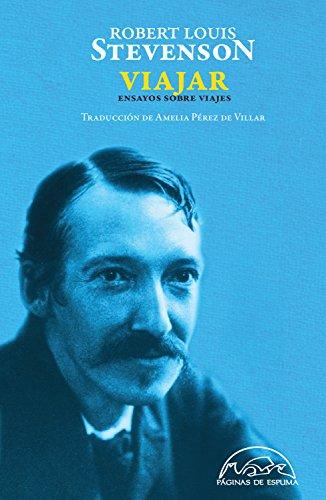 Viajar (Voces / Ensayo nº 207) por Robert Louis Stevenson