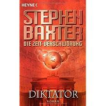 Diktator (Die Zeit-Verschwörung , Band 4)