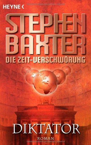Diktator (Die Zeit-Verschwörung, Band 4)