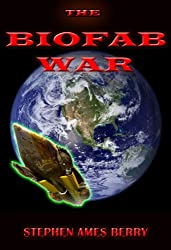 The Biofab War (Biofab 1) (The Biofab Wars)