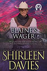 Blaine's Wager (MacLarens of Boundary Mountain Historical Western Romance Book 7)
