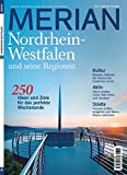 MERIAN Nordrhein-Westfalen: 250 Ideen und Ziele für das perfekte Wochenende (MERIAN Hefte)