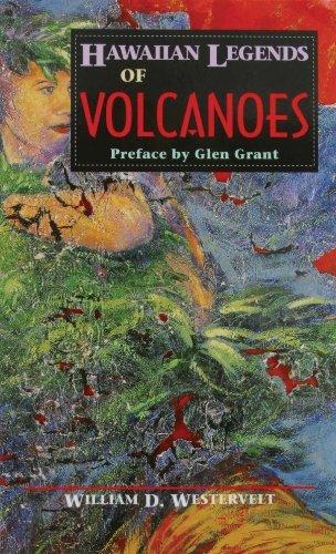 hawaiian-legends-of-volcanoes-by-william-d-westervelt-1999-10-31