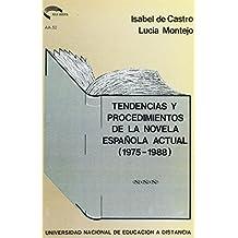 Tendencias y Procedimientos de La Novela Española Actual (1975-1988) (AULA ABIERTA)