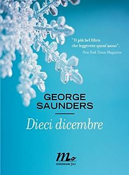 Dieci dicembre di [Saunders, George]