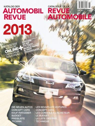 Preisvergleich Produktbild Katalog der Automobil-Revue 2013