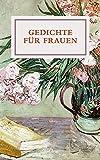 Gedichte für Frauen (Literatur (Leinen))