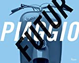 #10: FuturPiaggio: Six Italian Lessons on Mobility and Modern Life