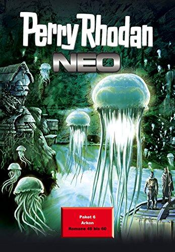 Perry Rhodan Neo Paket 6: Arkon: Perry Rhodan Neo Romane 49 bis 60 (Perry Rhodan Neo Paket Sammelband) (Kindle-e-books Für Das Iphone)