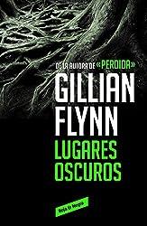 Lugares oscuros (Spanish Edition)