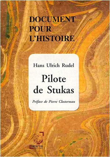 Pilote de Stukas par Hans Ulrich Rudel