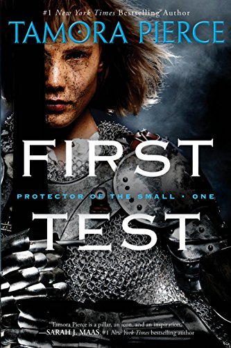 First Test: Book 1 of the Protector of the Small Quartet (English Edition)